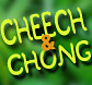 Cheech and Chong tickets!