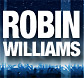 Robin Williams tickets.