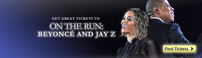 Click here for Beyonce and Jay Z tickets