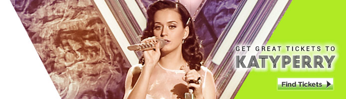 Click here to for Katy Perry tickets!