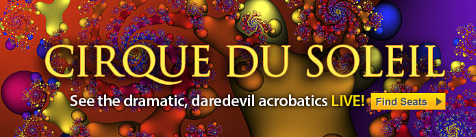 Click here for Cirque du Soleil show tickets