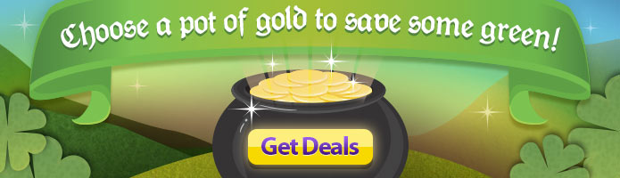 Choose a pot of gold for great deals!