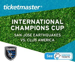 International Champions Cup - San Jose Earthquakes vs. Club America - Tickets Verified by Ticketmaster