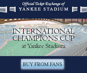 International Champions Cup at Yankee Stadium